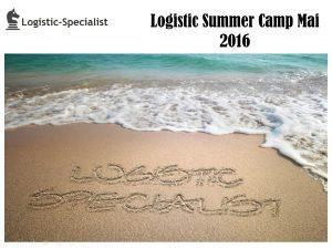 Cursuri logistica si supply chain mai 2016