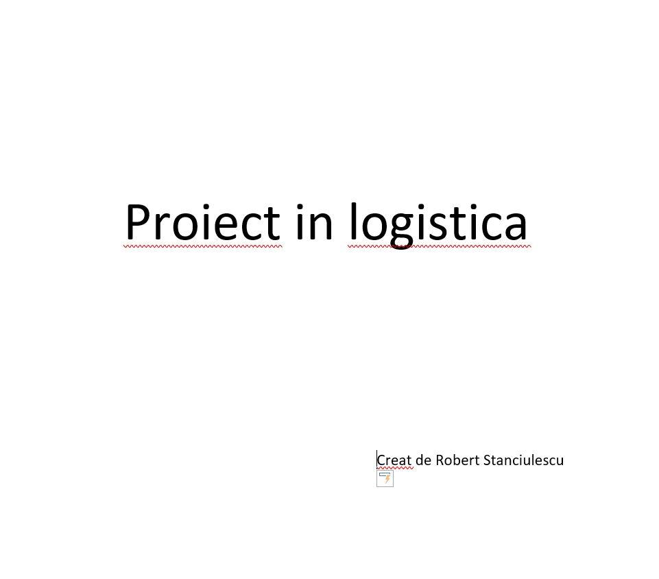 proiect in logistica
